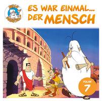 Es war einmal... der Mensch - Folge 7: Das römische Reich - Albert Barillé