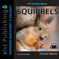 My Favorite Animal: Squirrels - Victoria Marcos