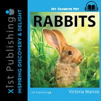 My Favorite Pet: Rabbits - Victoria Marcos