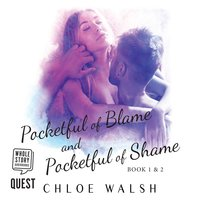Pocketful of Blame and Pocketful of Shame - Chloe Walsh