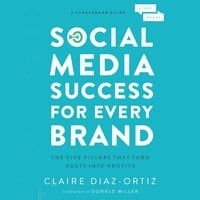 Social Media Success for Every Brand - Claire Diaz-Ortiz