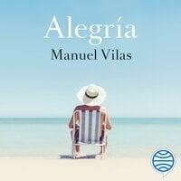 Alegría - Manuel Vilas