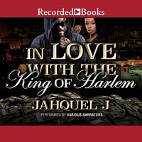 In Love With the King of Harlem - Jahquel J.