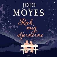 Ræk mig stjernerne - Jojo Moyes