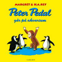 Peter Pedal går på akvarium - H.A. Rey