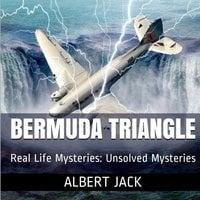 The Bermuda Triangle - Albert Jack