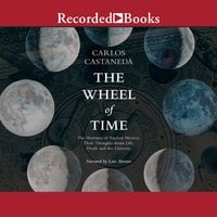 The Wheel of Time - Carlos Castaneda