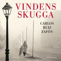 Vindens skugga - Carlos Ruiz Zafon