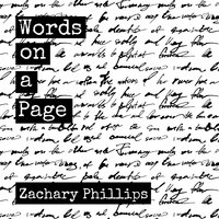 Words on a Page: Killing My Inner Demons Through Poetry - Zachary Phillips
