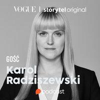 Ciało ma głos. Rozmowa z Karolem Radziszewskim - Hanna Rydlewska