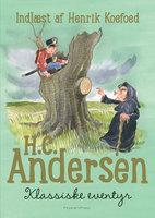 H.C. Andersen - Klassiske eventyr - H.C. Andersen