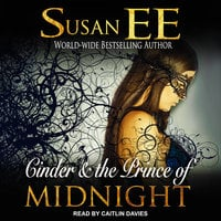 Cinder & the Prince of Midnight - Susan Ee
