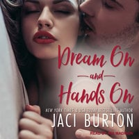 Dream On & Hands On - Jaci Burton