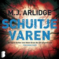 Schuitje varen - M.J. Arlidge