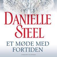 Et møde med fortiden - Danielle Steel