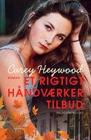 Et rigtigt håndværkertilbud - Carey Heywood
