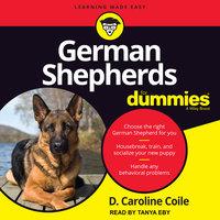 German Shepherds for Dummies - D. Caroline Coile
