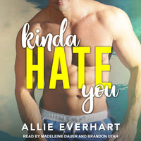 Kinda Hate You - Allie Everhart