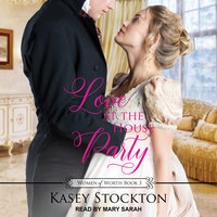 Love at the House Party - Kasey Stockton
