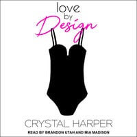 Love by Design - Crystal Harper