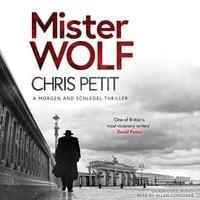 Mister Wolf - Chris Petit