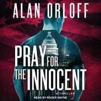 Pray For the Innocent - Alan Orloff