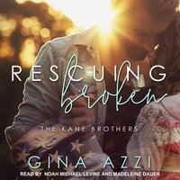 Rescuing Broken - Gina Azzi