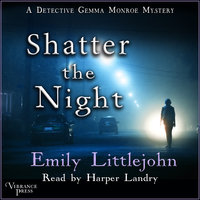 Shatter the Night - Emily Littlejohn