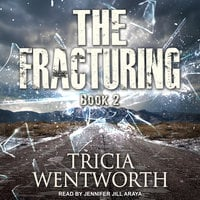 The Fracturing - Tricia Wentworth