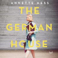 The German House - Annette Hess