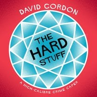 The Hard Stuff - David Gordon