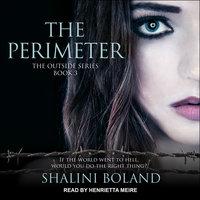 The Perimeter - Shalini Boland