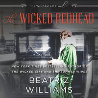 The Wicked Redhead - Beatriz Williams