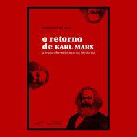 O retorno de Karl Marx - Roberto Vital Anav