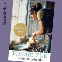 Päivän talo, yön talo - Olga Tokarczuk