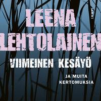 Viimeinen kesäyö - Leena Lehtolainen