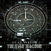H. G. Wells: The Time Machine - H.G. Wells