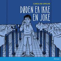 Døden er ikke en joke - Caroline Ørsum