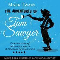 The Adventures of Tom Sawyer (Parts 1 & 2) - Mark Twain