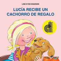 Lucía recibe un cachorro de regalo - Dramatizado - Line Kyed Knudsen