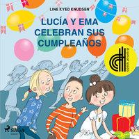 Lucía y Ema celebran sus cumpleaños - Dramatizado - Line Kyed Knudsen