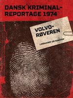 Volvo-røveren - Diverse forfattere, Diverse
