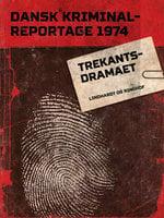 Trekants-dramaet - Diverse forfattere, Diverse