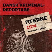 Dansk Kriminalreportage 1974 - Diverse