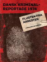 Flugten fra arresten - Diverse forfattere, Diverse