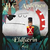 Eldfærin - H.C. Andersen