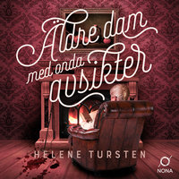 Äldre dam med onda avsikter - Helene Tursten