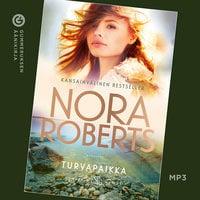 Turvapaikka - Nora Roberts