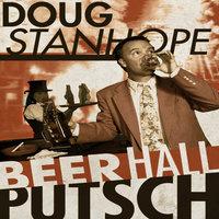 Beer Hall Putsch - Doug Stanhope