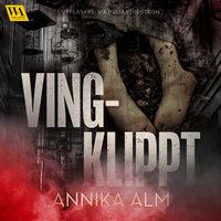 Vingklippt - Annika Alm